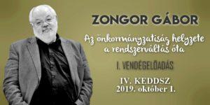 Az önkormányzati rendszer az elmúlt 30 évben - Zongor Gábor előadása 2019.10.01.