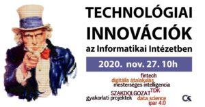 TECHNOLÓGIAI INNOVÁCIÓK az Informatikai Intézetben / Science Café